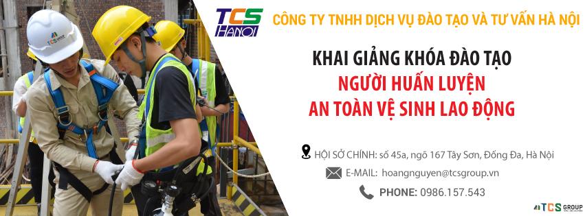 TCS HÀ NỘI KHAI GIẢNG KHÓA HUẤN LUYỆN CHO NGƯỜI HUẤN LUYỆN ATLĐ, VSLĐ THÁNG 3 NĂM 2021